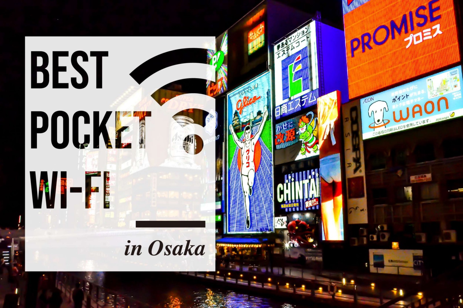 Osaka Pocket WiFi: Best Pocket WiFi Rental in Osaka 2019