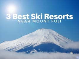 Mt.Fuji Ski Resorts: 3 Best Ski Resorts near Mt.Fuji