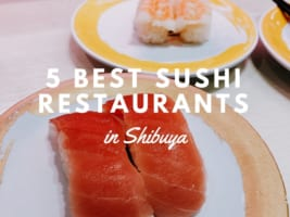 5 Best Sushi in Shibuya