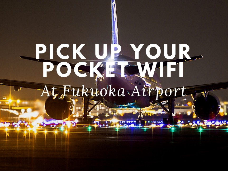 How can I Pick up Ordered WiFi at Fukuoka Airport? [For Japan Wireless's Customers]