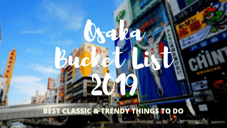 Osaka Bucket List