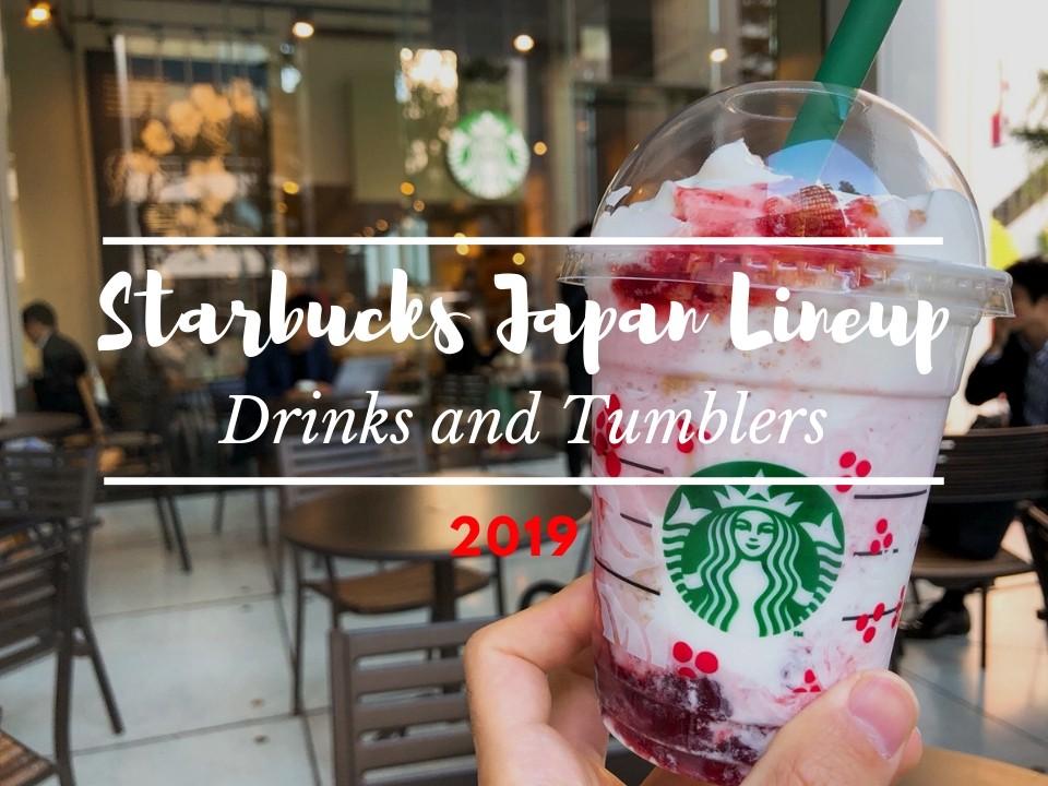 Starbucks Japan's Tumblers and Drinks 2019
