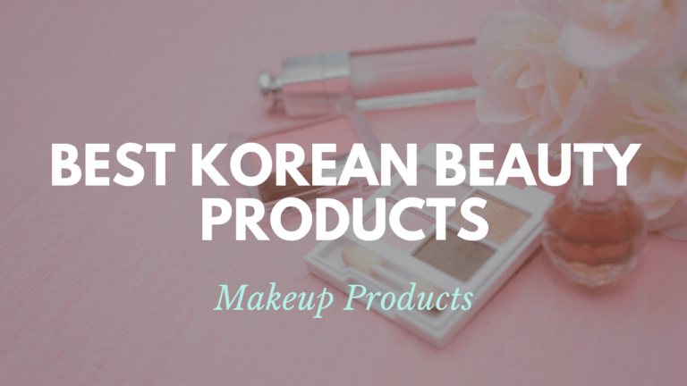 Best Korean Makeup Products
