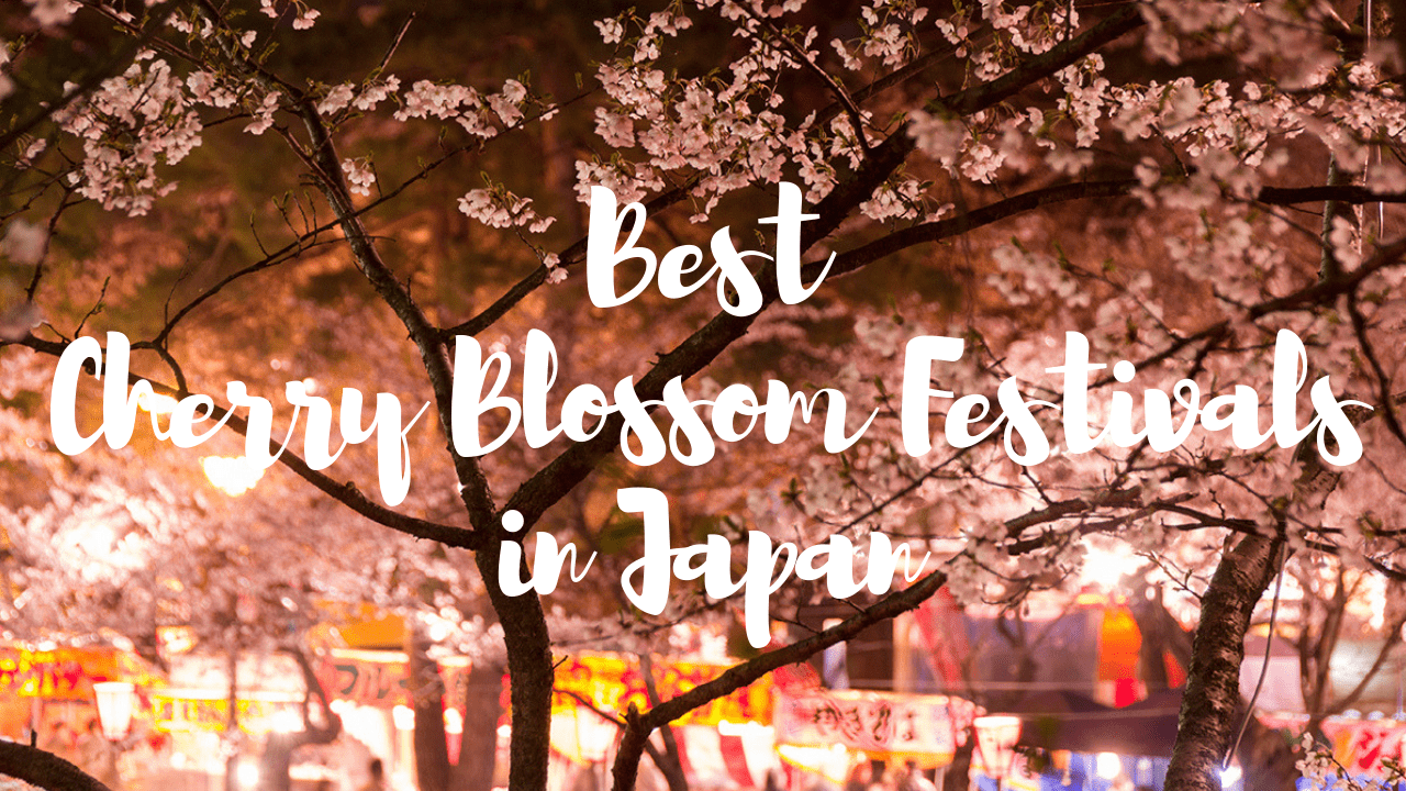 10 Best Cherry Blossom Festivals in Japan 2020