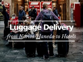 Luggage Delivery from Narita and Haneda Airport to Your Hotel
