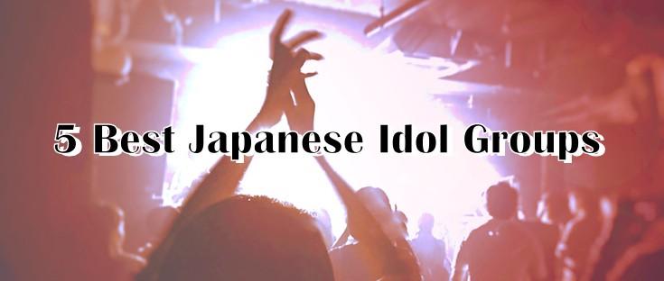5 Best Japanese Girl Idol Groups