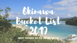 Okinawa Bucket List: Best Things to Do in Okinawa Islands