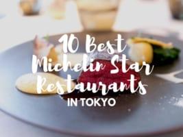 10 Best Michelin Star Restaurants in Tokyo