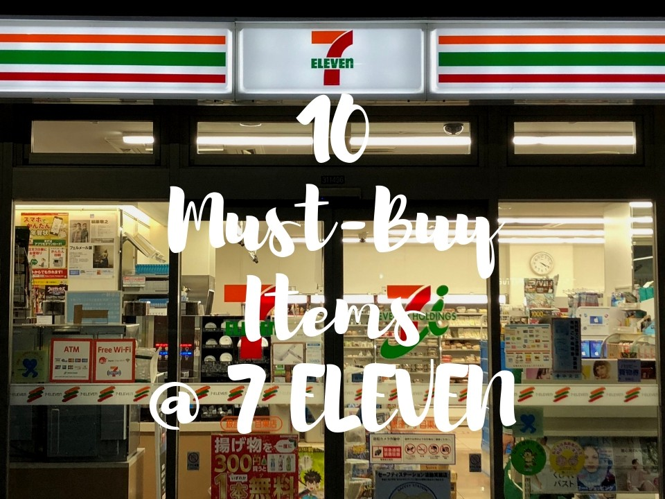 What to Buy at 7-Eleven in Japan