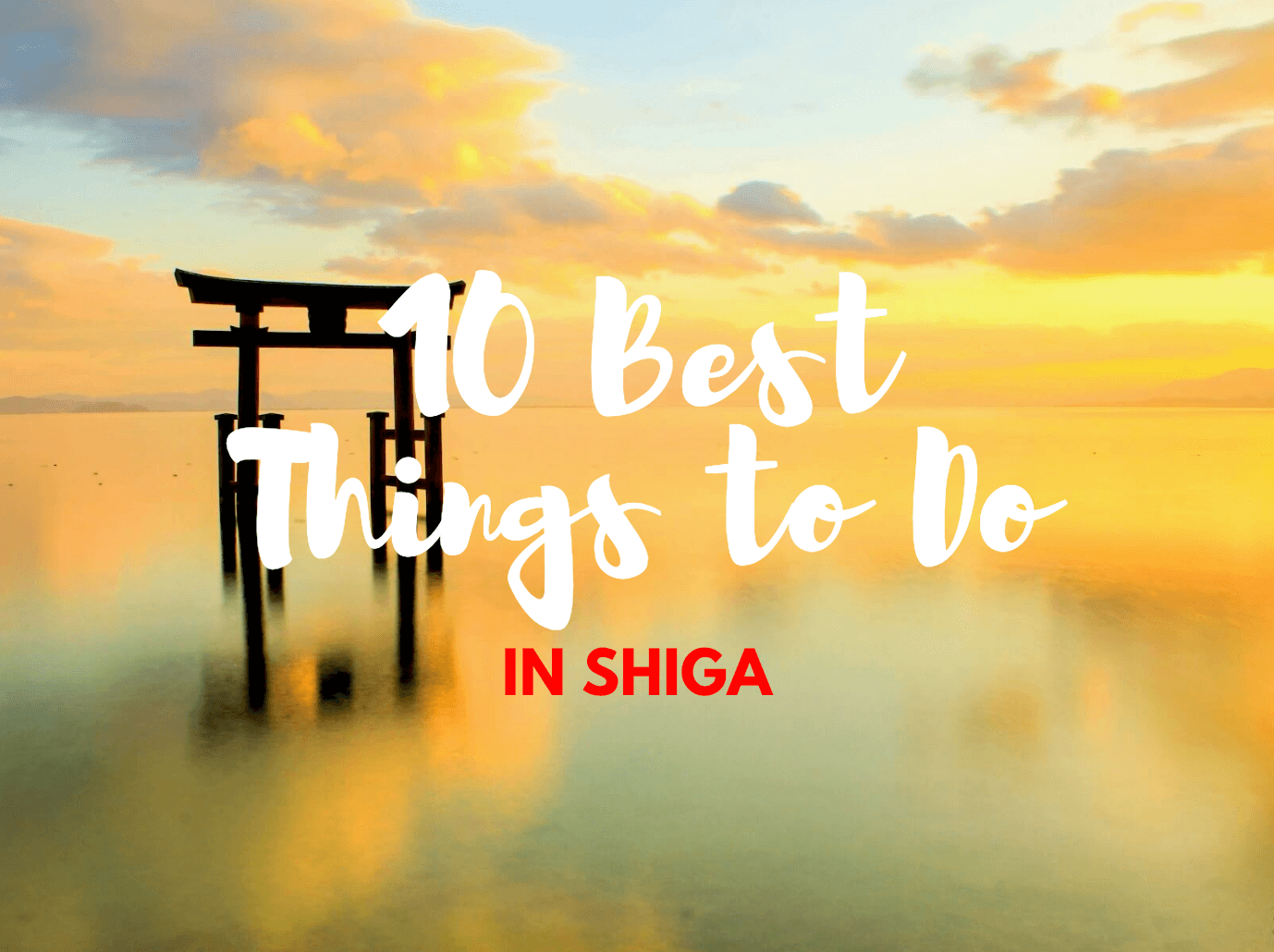 10 Best Things to Do in Shiga 2019