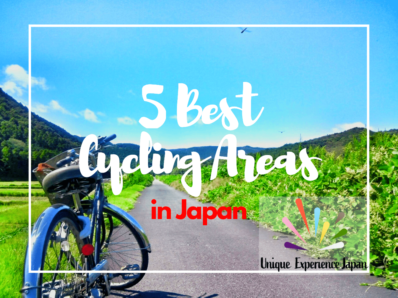 5 Best Areas for Cycling in Japan