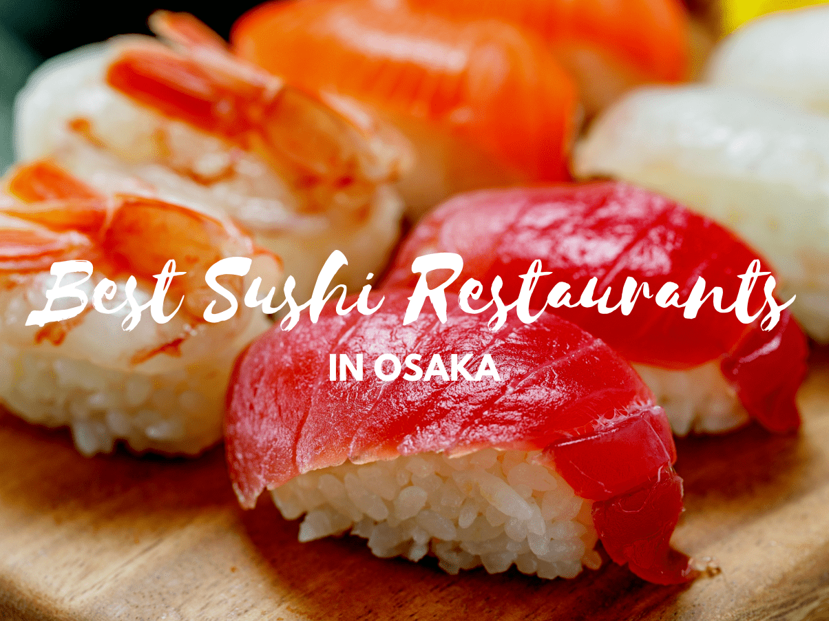 5 Best Sushi inOsaka 2020