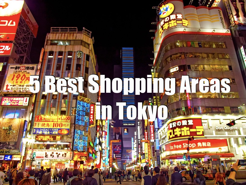 5 Best Shopping Areas in Tokyo 2019 - Japan Web Magazine