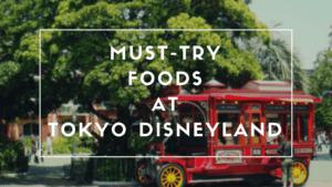 Tokyo Disneyland Food: 10 Must-Try Food at Tokyo Disneyland