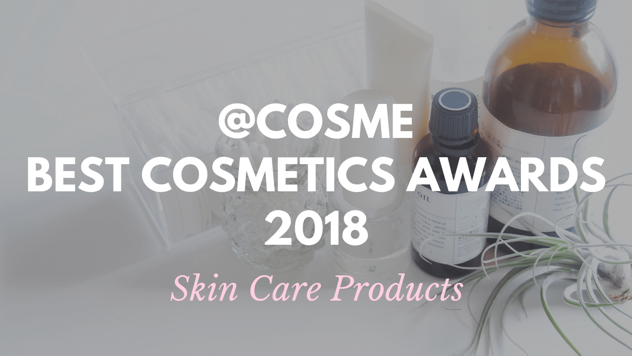 Best Japanese Skin Care Products by @cosme