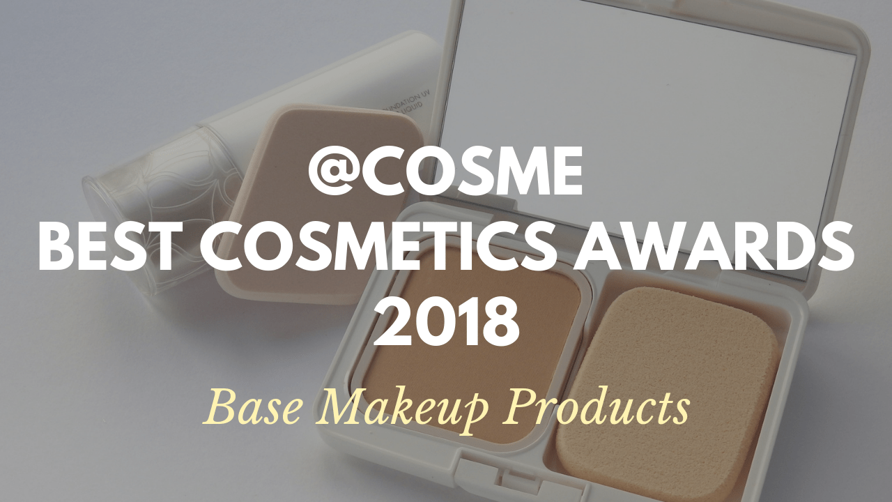 Base Makeup Products: Japanese Cosmetics Ranking 2018