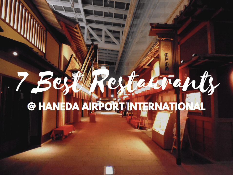 7 Best Restaurants in Haneda Airport International 2019