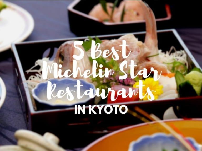 Best Restaurants in Kyoto with Michelin Stars