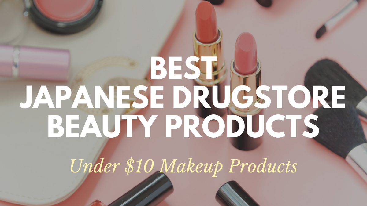 Best Japanese Drugstore Makeup Products 2021