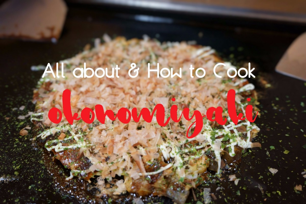 How to Enjoy OKONOMIYAKI