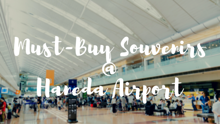 What to Buy in Haneda Airport