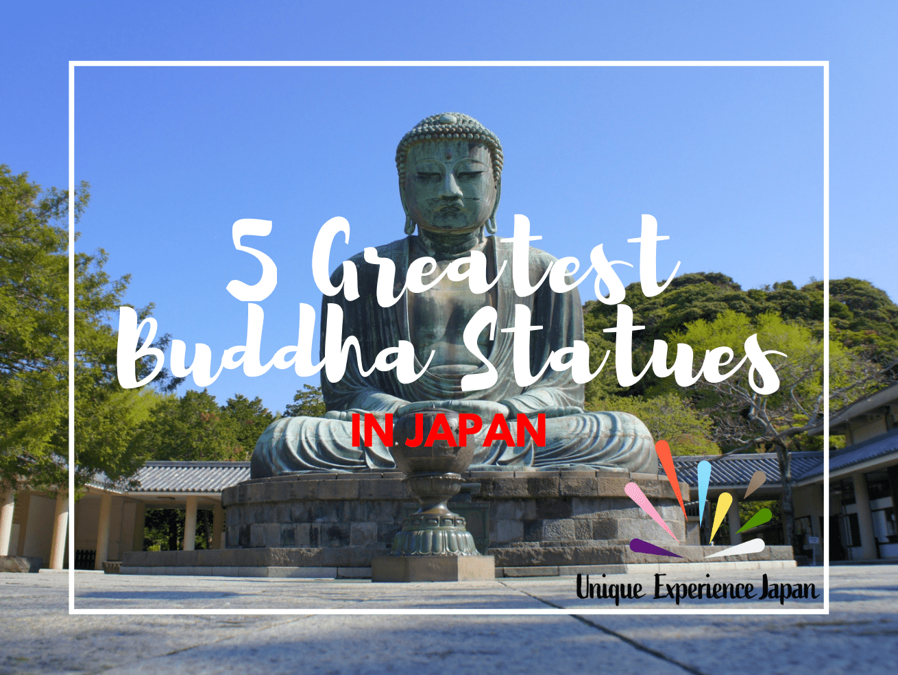 5 Best Buddha Statues in Japan