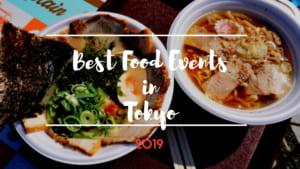 Best Food Events in Tokyo2019