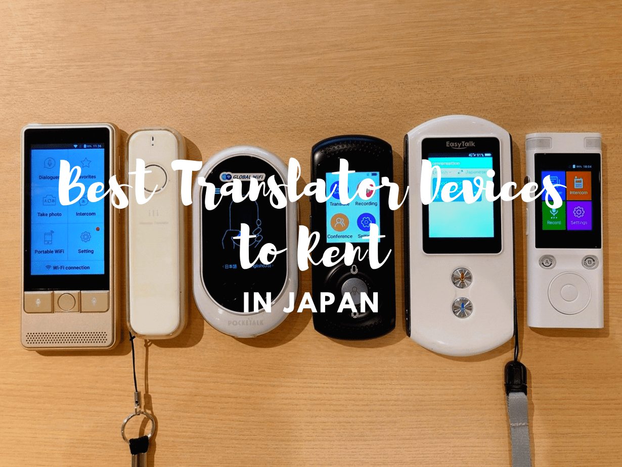 Japanese Translator Device: Which is the Best to Rent in Japan