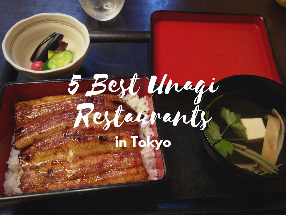 5 Best Unagi Restaurants in Tokyo