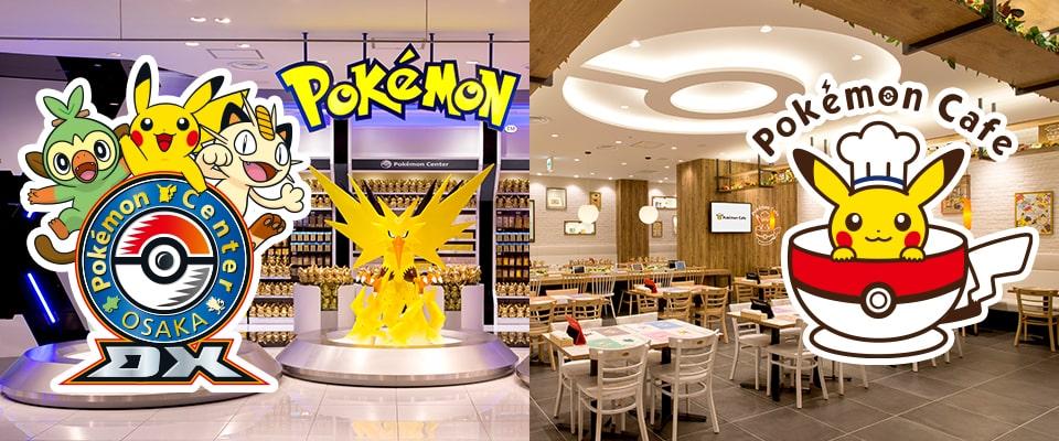 Pokemon Center OSAKA DX & Pokemon Cafe