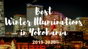 Best Winter Illuminations in Yokohama