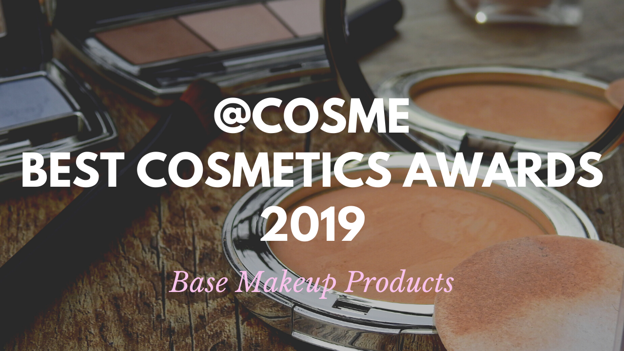 Base Makeup Products: Japanese Cosmetics Ranking 2019