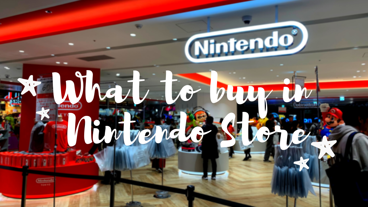 What to buy at Nintendo Store 2020