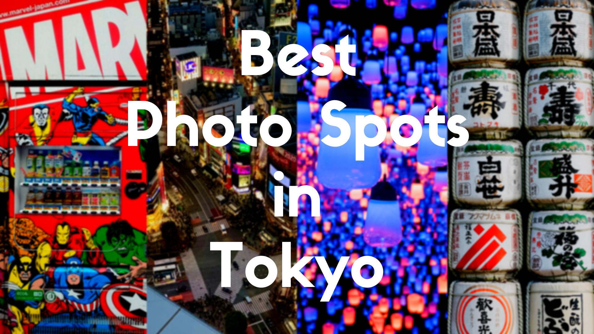 Best Photo Spots in Tokyo2021