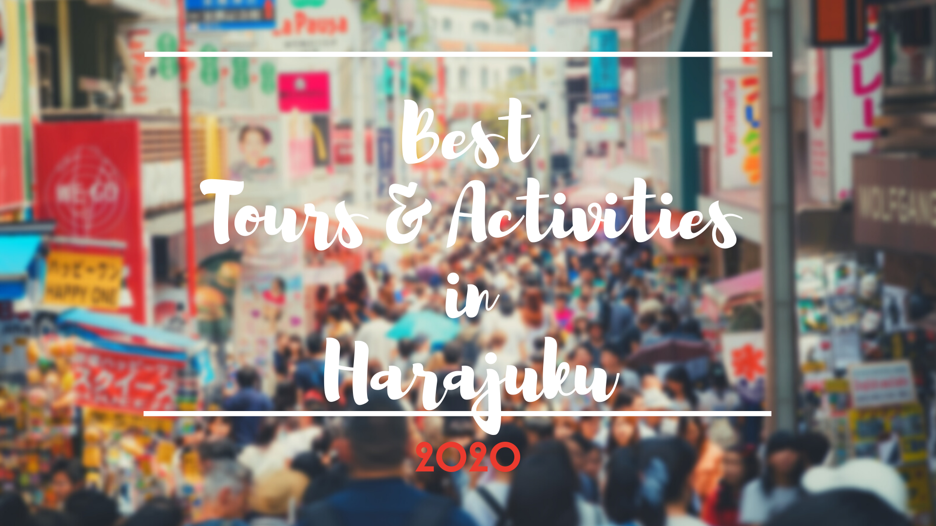 Harajuku Things to Do : Best Tours and Activities 2020