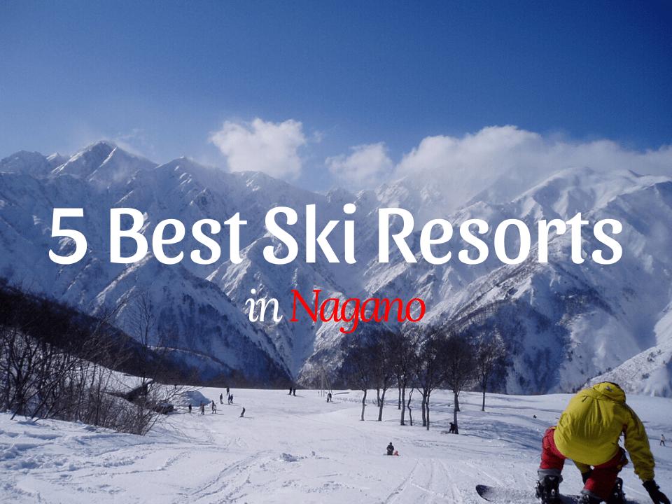 Best Ski Resorts in Nagano