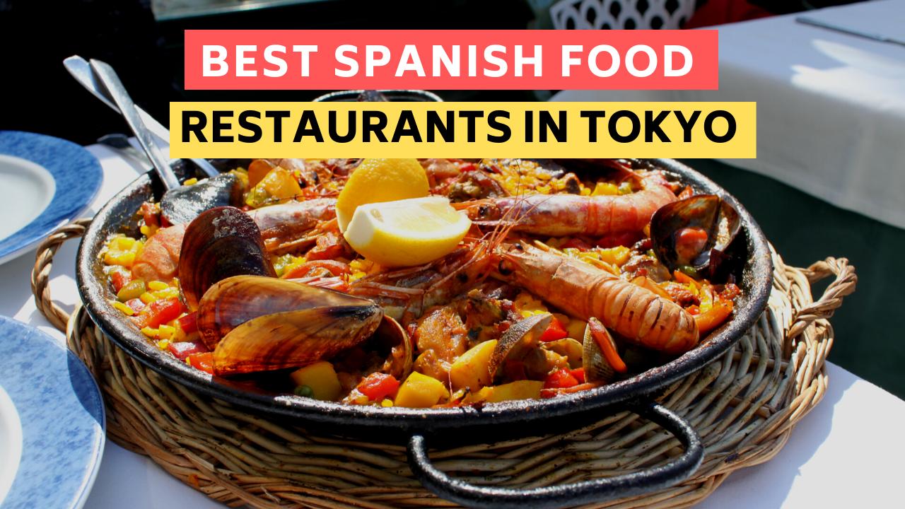 Best Spanish Restaurants in Tokyo