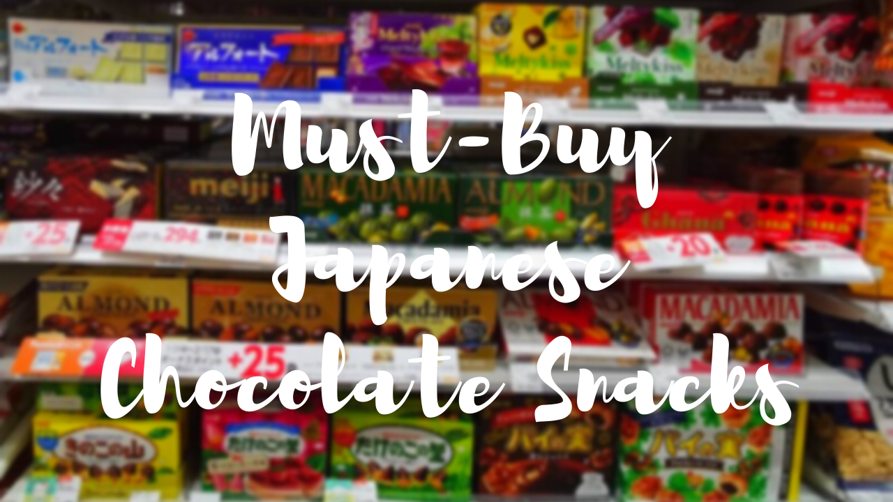 Best Japanese Chocolates Snacks to Buy 2020