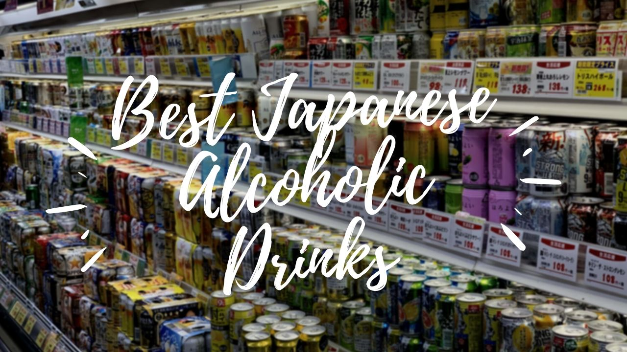 Best Japanese Alcoholic Drinks