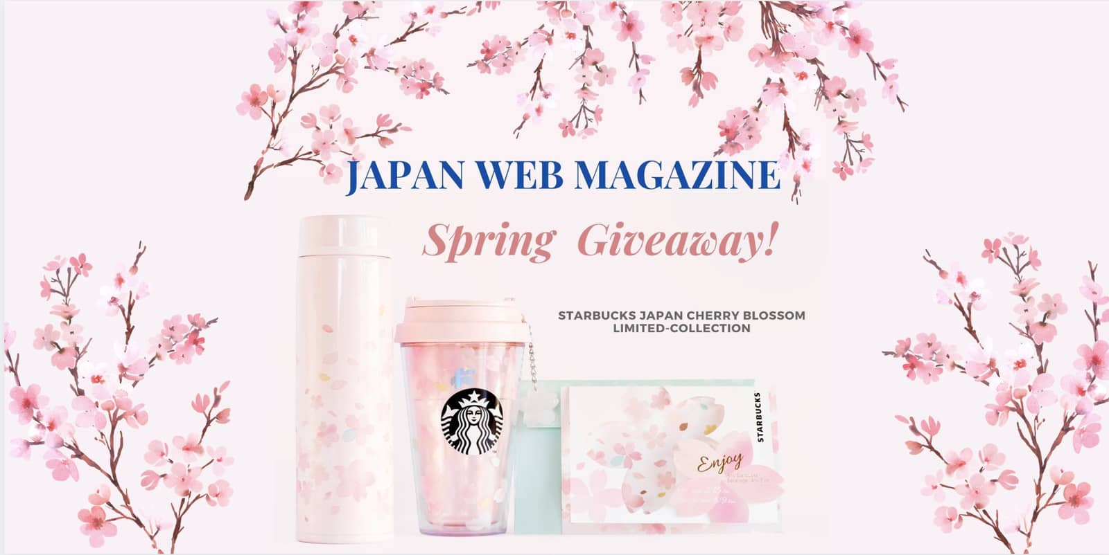 Starbucks Japan Sakura Collection 2020: Spring Give Away!!