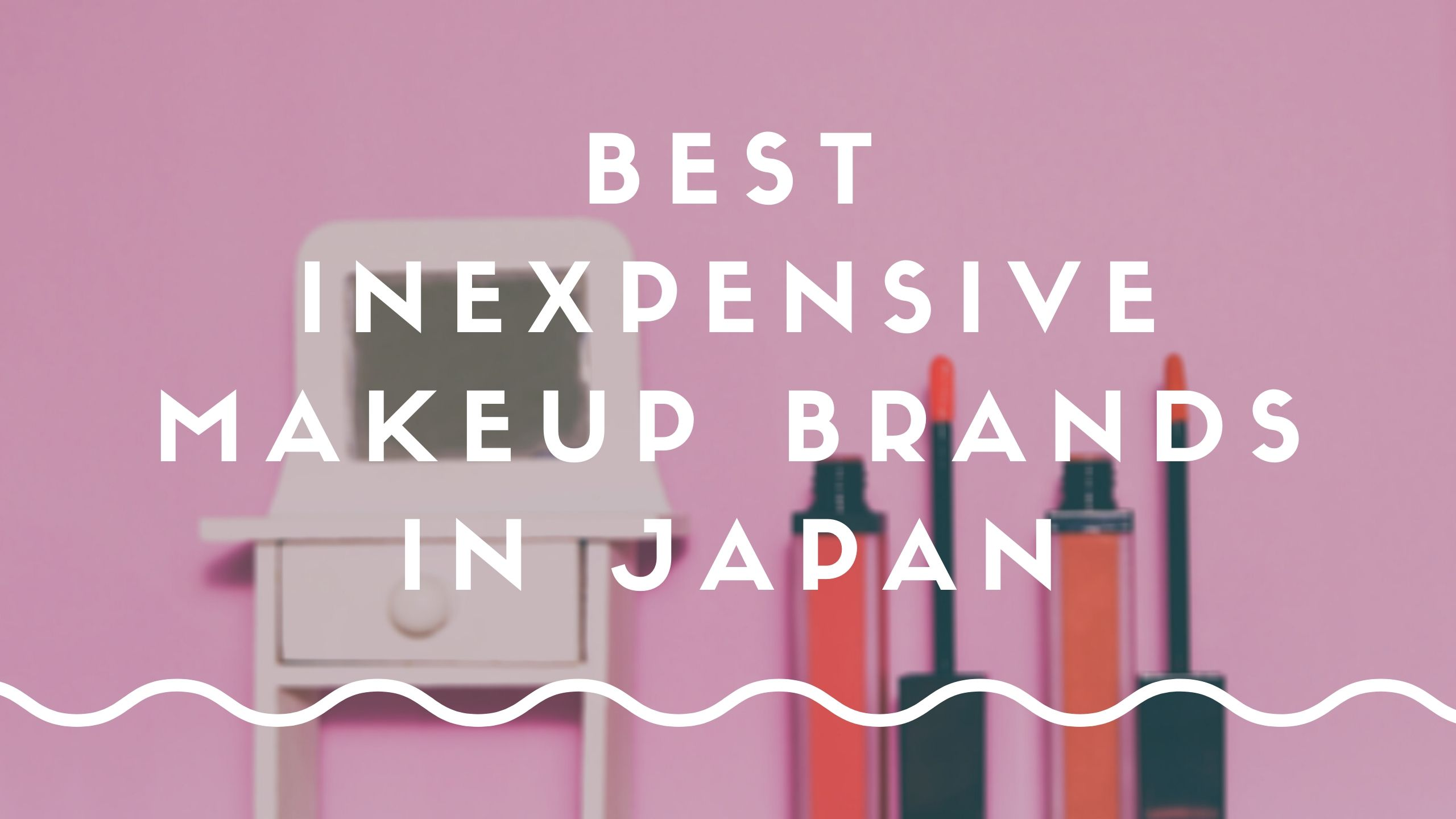 5 Best Inexpensive Japanese Makeup Brands 2020