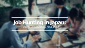 Job Hunting in Japan