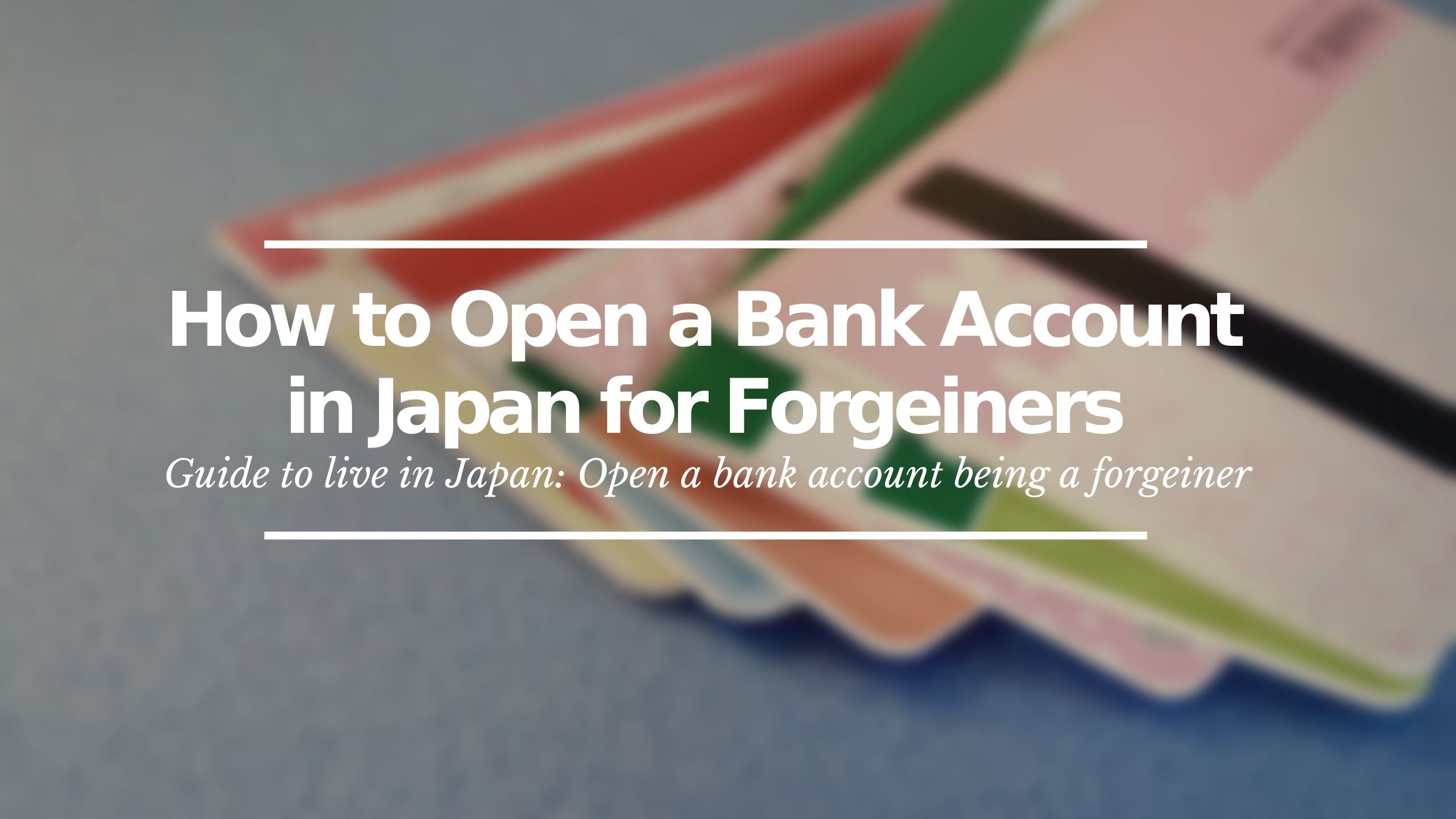 Open a Bank Account in Japan