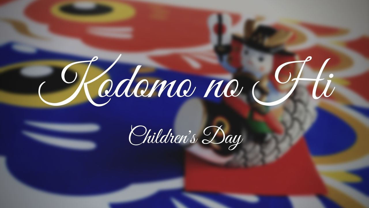 Kodomo No Hi: Children's Day