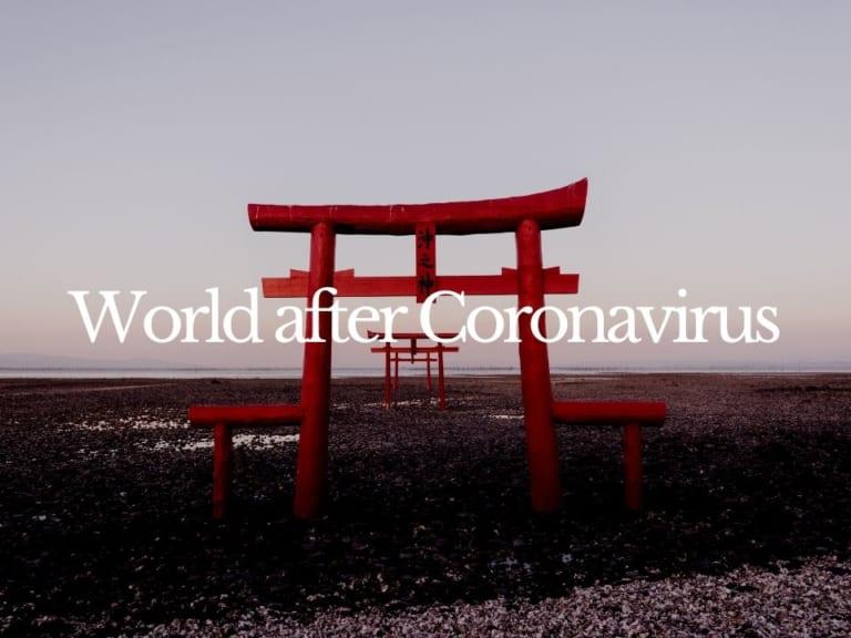 World after Coronavirus