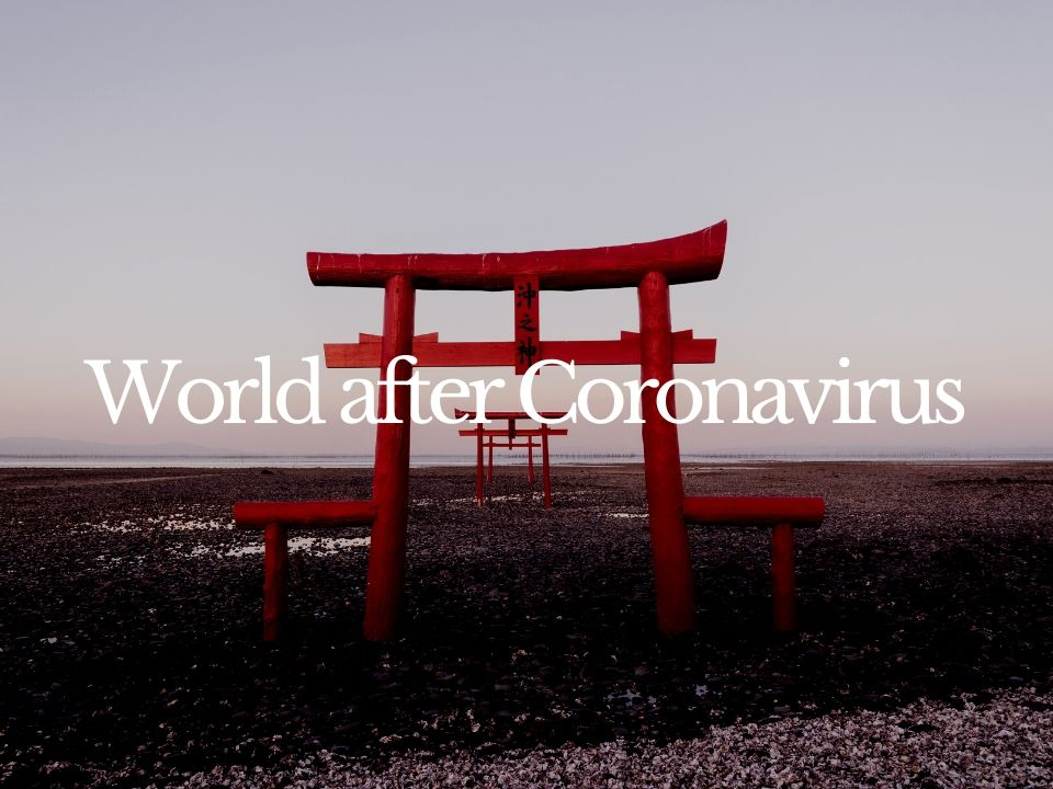 World after Coronavirus