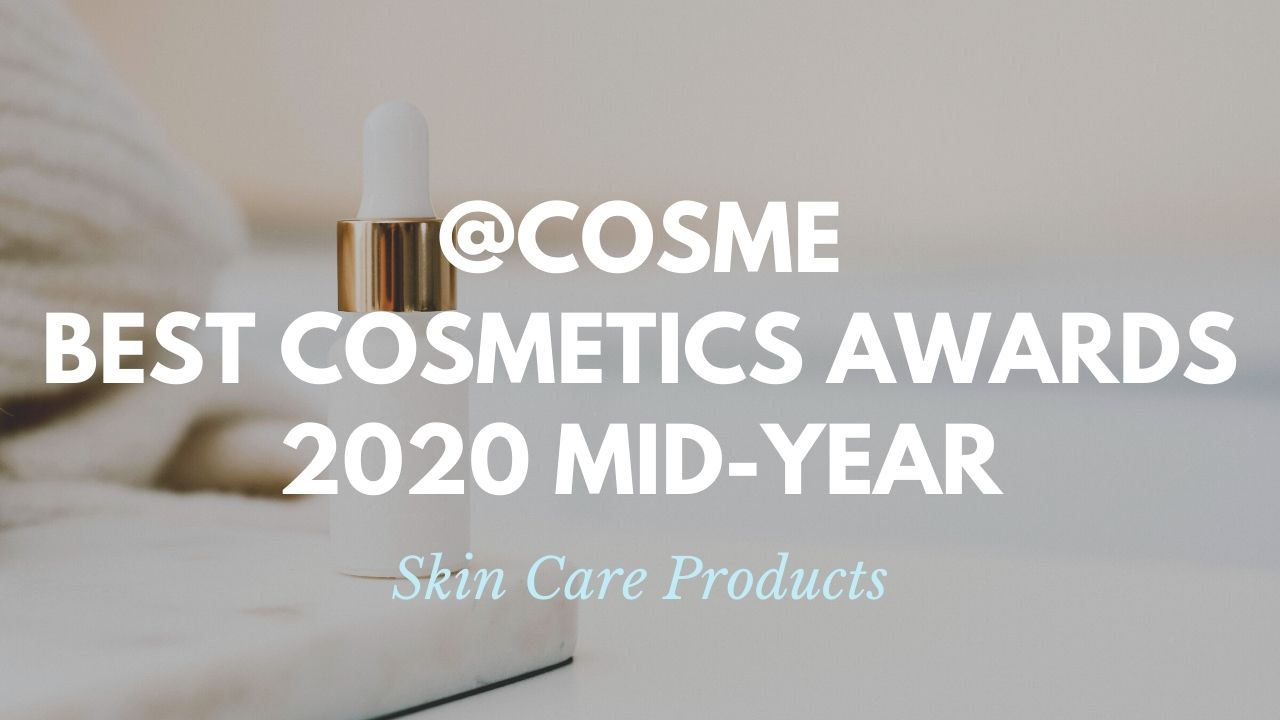Skin Care Products: Japanese Cosmetics Ranking 2020 Mid-Year