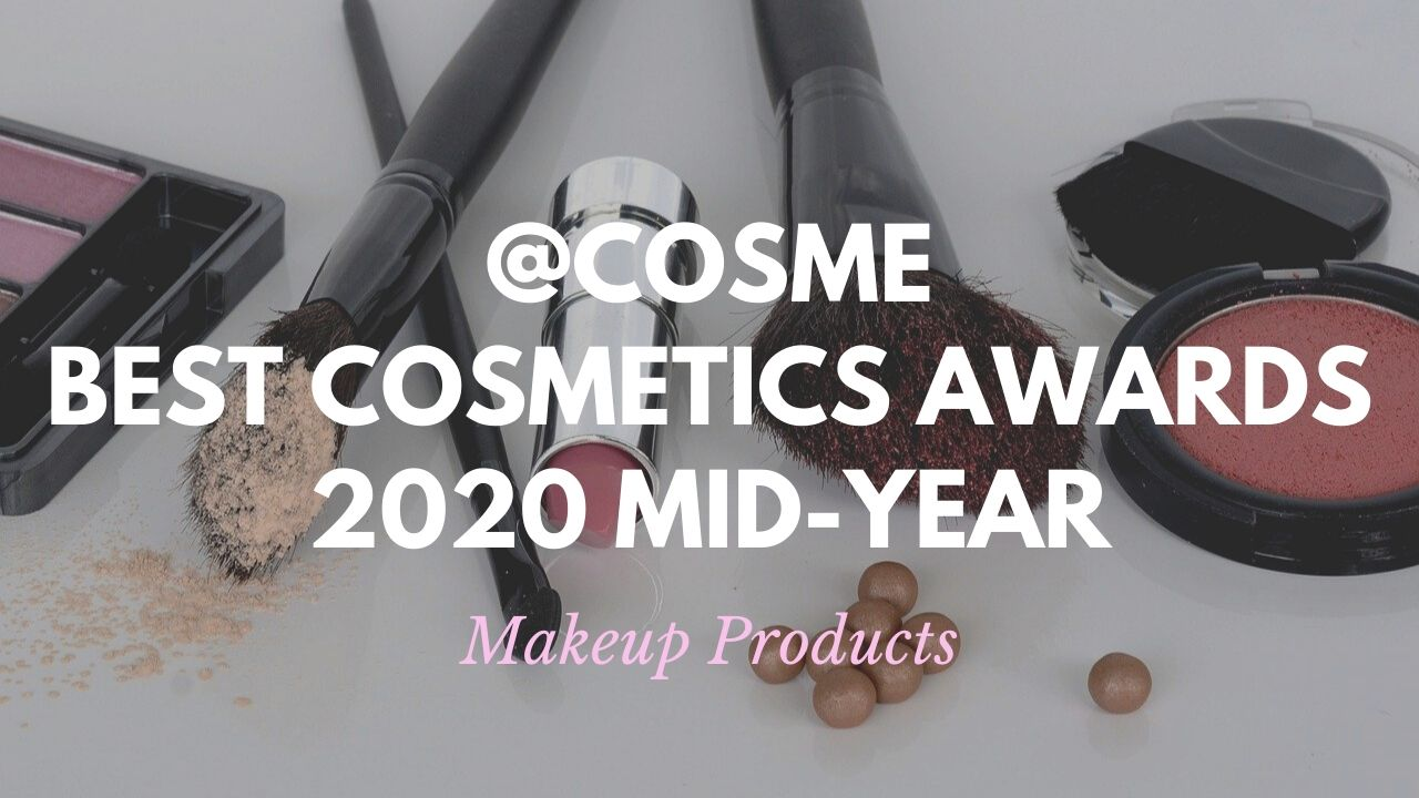 Makeup Products: Japanese Cosmetics Ranking 2020 Mid-Year