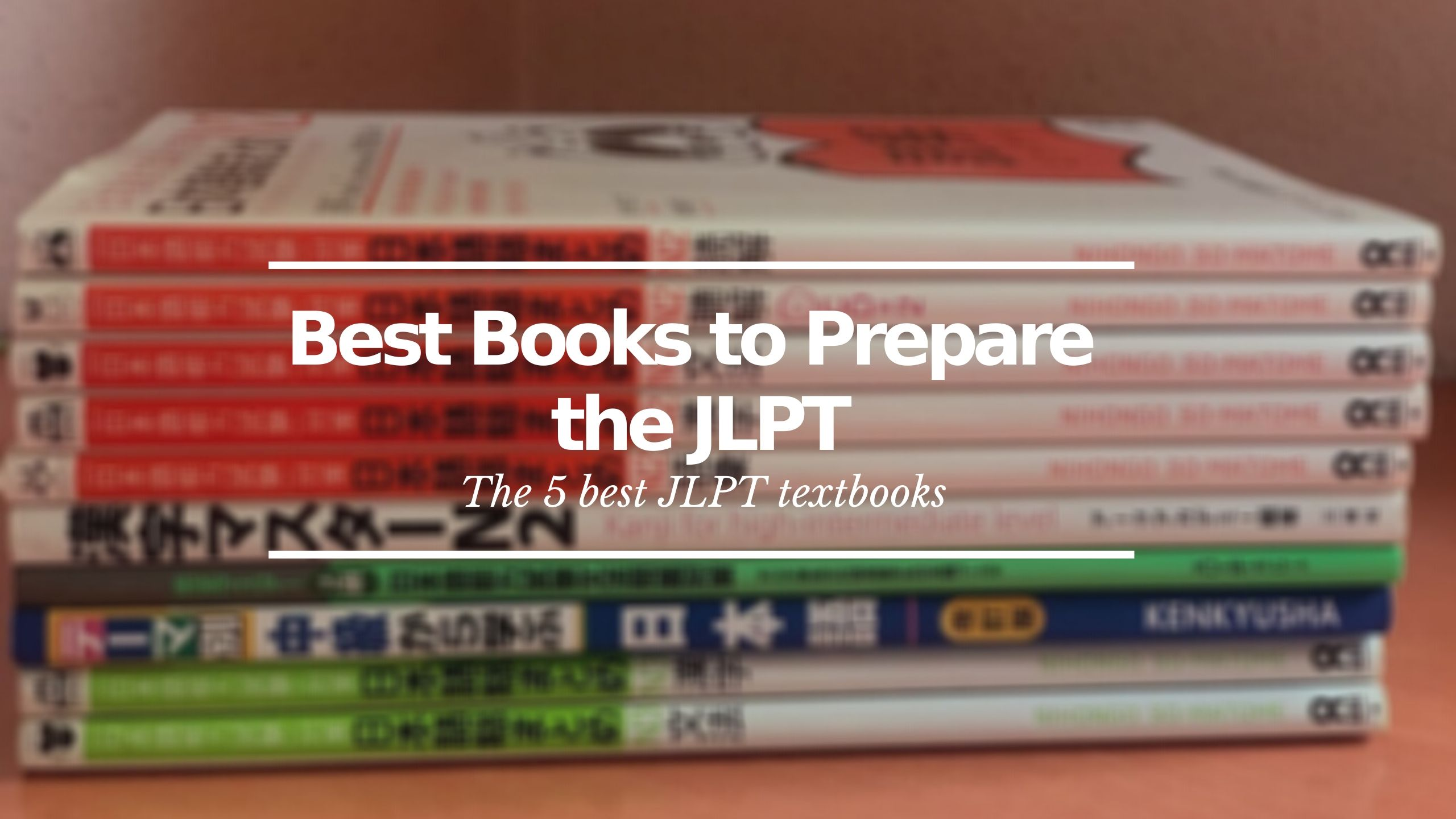 Best Books to Prepare the JLPT