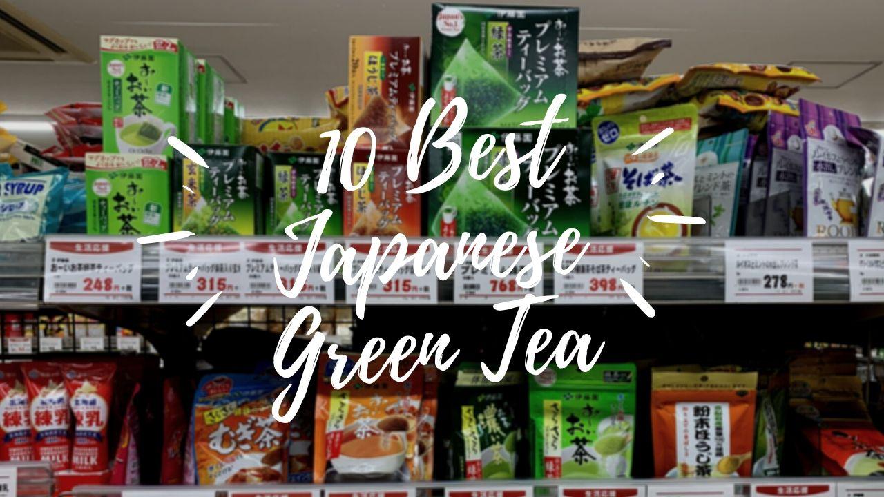 Best Japanese Green Tea 2021